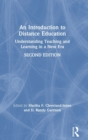 An Introduction to Distance Education : Understanding Teaching and Learning in a New Era - Book