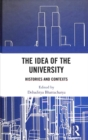 The Idea of the University : Histories and Contexts - Book