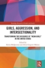 "Girls, Aggression, and Intersectionality : Transforming the Discourse of ""Mean Girls"" in the United States - Book"