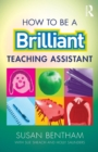 How to Be a Brilliant Teaching Assistant - Book