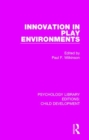 Innovation in Play Environments - Book