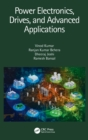 Power Electronics, Drives, and Advanced Applications - Book