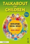 Talkabout for Children 2 : Developing Social Skills - Book
