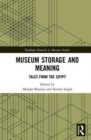 Museum Storage and Meaning : Tales from the Crypt - Book