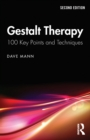 Gestalt Therapy : 100 Key Points and Techniques - Book