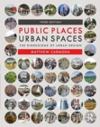 Public Places Urban Spaces : The Dimensions of Urban Design - Book
