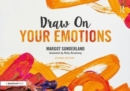 Draw on Your Emotions - Book