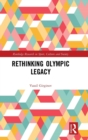 Rethinking Olympic Legacy - Book