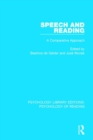 Speech and Reading : A Comparative Approach - Book