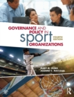 Governance and Policy in Sport Organizations - Book