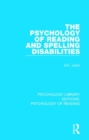 The Psychology of Reading and Spelling Disabilities - Book