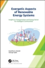 Exergetic Aspects of Renewable Energy Systems : Insights to Transportation and Energy Sector for Intelligent Communities - Book