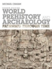 World Prehistory and Archaeology : Pathways Through Time - Book