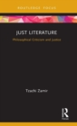 Just Literature : Philosophical Criticism and Justice - Book