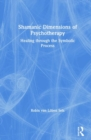 Shamanic Dimensions of Psychotherapy : Healing through the Symbolic Process - Book