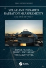 Solar and Infrared Radiation Measurements, Second Edition - Book
