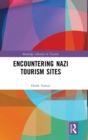 Encountering Nazi Tourism Sites - Book