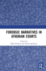 Forensic Narratives in Athenian Courts - Book