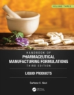 Handbook of Pharmaceutical Manufacturing Formulations, Third Edition - Book