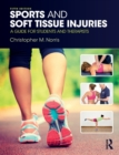 Sports and Soft Tissue Injuries : A Guide for Students and Therapists - Book