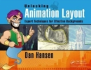 Unlocking Animation Layout : Expert Techniques for Effective Backgrounds - Book