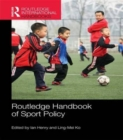 Routledge Handbook of Sport Policy - Book