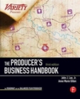 The Producer's Business Handbook : The Roadmap for the Balanced Film Producer - Book