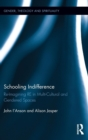 Schooling Indifference : Reimagining RE in multi-cultural and gendered spaces - Book