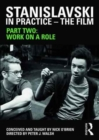 Stanislavski in Practice - The Film : Part Two - Book