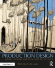 Production Design : Visual Design for Film and Television - Book