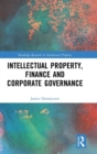 Intellectual Property, Finance and Corporate Governance - Book