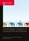 The Routledge Handbook of Housing Policy and Planning - Book