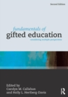 Fundamentals of Gifted Education : Considering Multiple Perspectives - Book