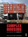 Complex Housing : Designing for Density - Book