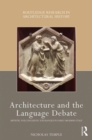 Architecture and the Language Debate : Artistic and Linguistic Exchanges in Early Modern Italy - Book