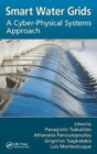 Smart Water Grids : A Cyber-Physical Systems Approach - Book