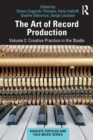 The Art of Record Production : Creative Practice in the Studio - Book