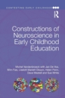Constructions of Neuroscience in Early Childhood Education - Book