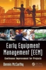 Early Equipment Management (EEM) : Continuous Improvement for Projects - Book