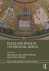 Place and Space in the Medieval World - Book