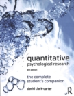 Quantitative Psychological Research : The Complete Student's Companion - Book