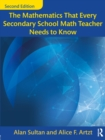 The Mathematics That Every Secondary School Math Teacher Needs to Know - Book