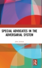 Special Advocates in the Adversarial System - Book