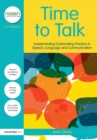 Time to Talk : Implementing Outstanding Practice in Speech, Language and Communication - Book