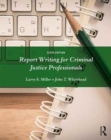 Report Writing for Criminal Justice Professionals - Book