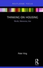Thinking on Housing : Words, Memories, Use - Book