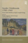Nordic Childhoods 1700-1960 : From Folk Beliefs to Pippi Longstocking - Book