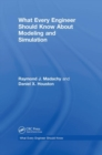 What Every Engineer Should Know About Modeling and Simulation - Book