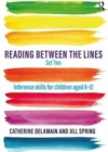 Reading Between the Lines Set Two : Inference skills for children aged 8 - 12 - Book