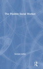 The Positive Social Worker - Book